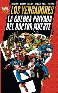 LOS VENGADORES LA GUERRA PRIVADA DEL DOCTOR MUERTE (MARVEL GOLD)