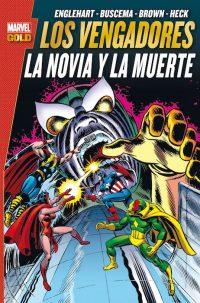 LOS VENGADORES LA NOVIA Y LA MUERTE (MARVEL GOLD)