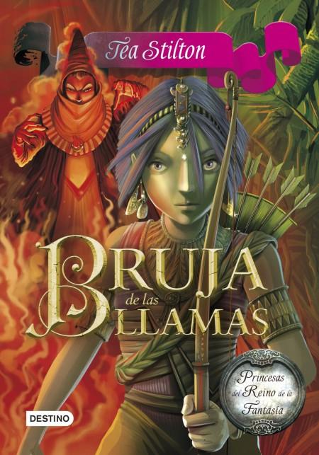BRUJA DE LAS LLAMAS (TEA STILTON)