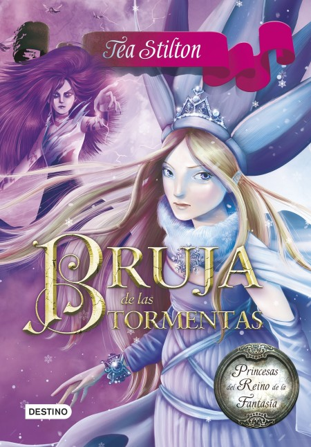 BRUJA DE LAS TORMENTAS (TEA STILTON)