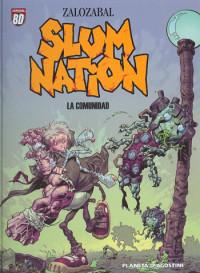 slum-nation-la-comunidad